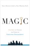 MAGIC: Five Keys to Unlock the Power of Employee Engagement'