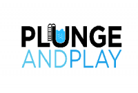 Plunge and Play