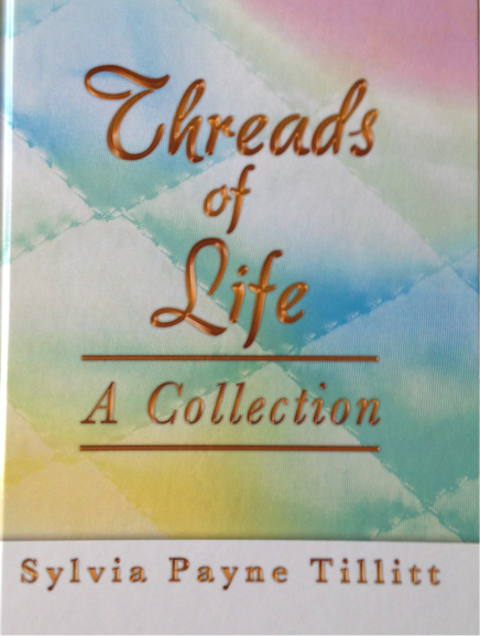 """Threads of Life: A Collection"" by Sylvia'"