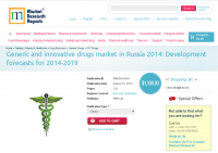 Generic and innovative drugs market in Russia 2014