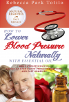 Treating Hypertension the Natural Way: Author Rebecca Park T'