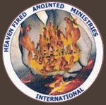 'Heaven Fired Anointed Ministries International' L