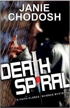 Death Spiral, a Faith Flores Mystery'