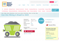 Iron Ore Mining in Brazil to 2020