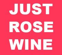 Just Rose Wine'