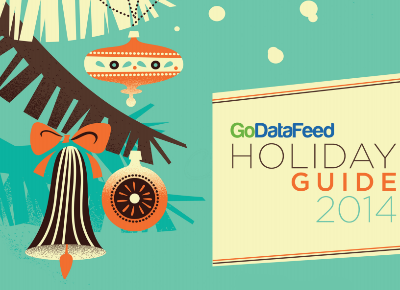 GoDataFeed Holiday Guide 2014