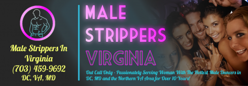 Male Strippers Virginia Celebrates Ten Year Anniversary'
