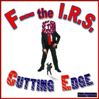 """F - - - The IRS"" by Cutting Edge"