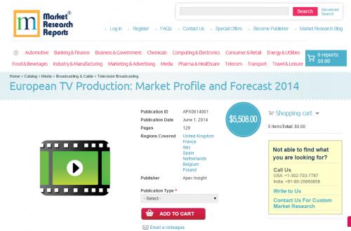 European TV Production: Market Profile and Forecast 2014'