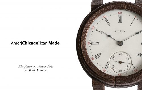 Vortic Amer{Chicago}ican Made Watches'
