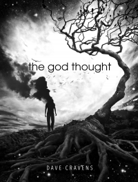 THE GOD THOUGHT  by Dave Cravens