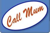 Call Mum'