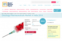 Oncology Pharmaceuticals Market in India 2014