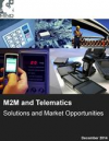 M2M and Telematics Solutions and Market Opportunities'