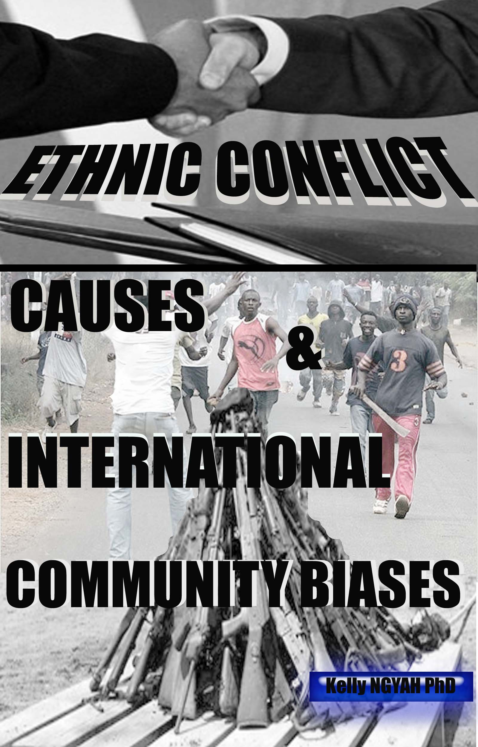 ETHNIC CONFLICT CAUSES & INTERNATIONAL COMMUNITY BIA