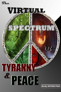 TYRANNY AND PEACE: A Virtual Spectrum