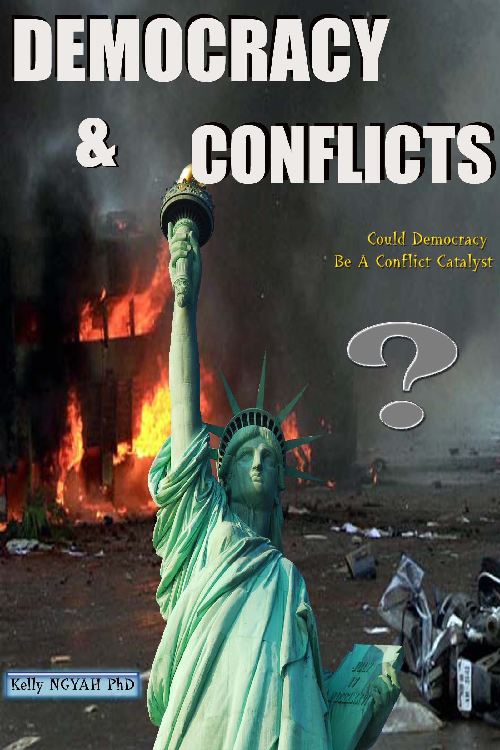 DEMOCRACY AND CONFLICTS