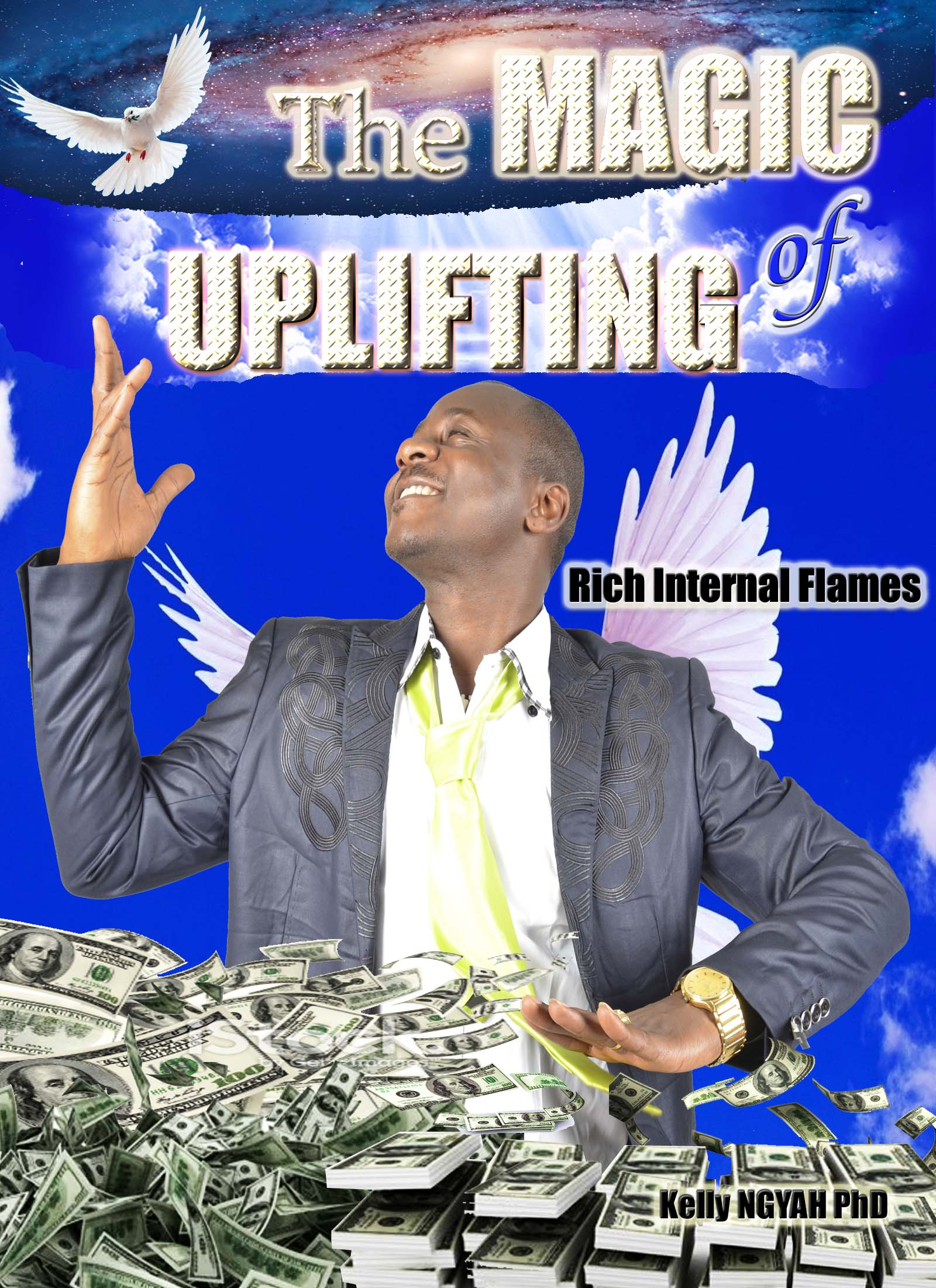 The Magic of Uplifting: Rich Internal Flames