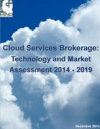 Cloud Services Brokerage: Technology and Market Assessment 2'