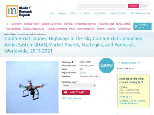 Commercial Drones: Highways in the Sky, Commercial Unmanned'