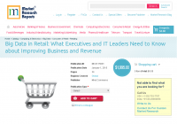 Big Data in Retail: What Executives and IT Leaders Need