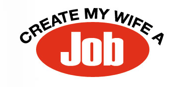 Create My Wife a Job Logo
