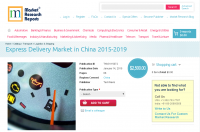 Express Delivery Market in China 2015-2019