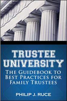 Trustee University The Guidebook to Best Practices for Famil
