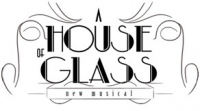 A House of Glass