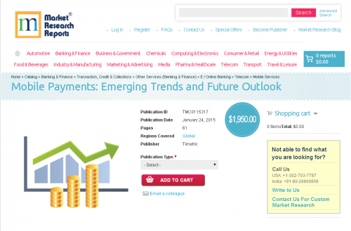 Mobile Payments: Emerging Trends and Future Outlook'