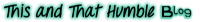 ThisAndThatHumbleHome.com Logo