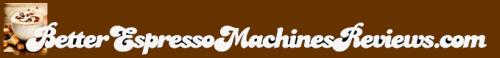 Better Espresso Machines Reviews'