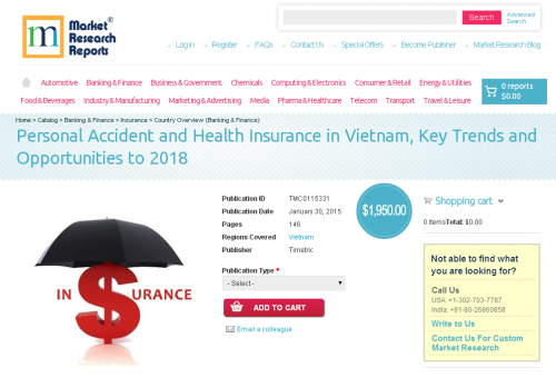 Personal Accident and Health Insurance in Vietnam, Key Trend'