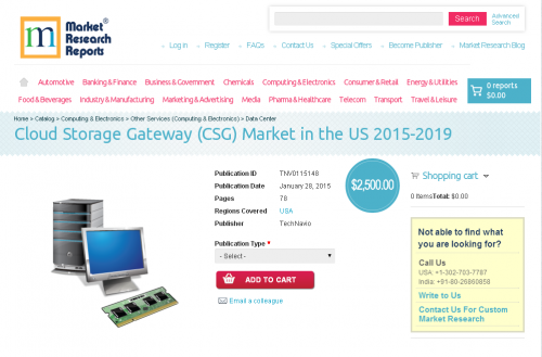 Cloud Storage Gateway (CSG) Market in the US 2015-2019'