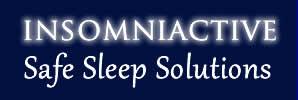 INSOMNIACTIVE SAFE SLEEP SOLUTIONS'