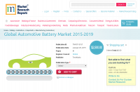 Global Automotive Battery Market 2015 - 2019