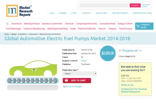 Global Automotive Electric Fuel Pumps Market 2014 - 2018'