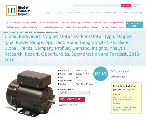 Global Permanent Magnet Motor Market 2013 - 2020'