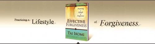 Tai Ikomi Effective Forgiveness'