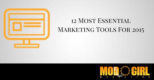 Top 12 Best Digital Marketing Tools For 2015'