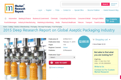 2015 Deep Research Report on Global Aseptic Packaging Indust'