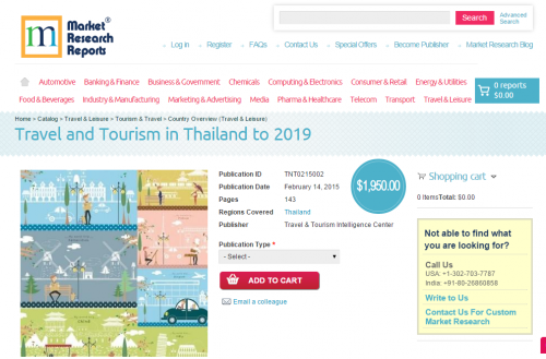 Travel and Tourism in Thailand to 2019'