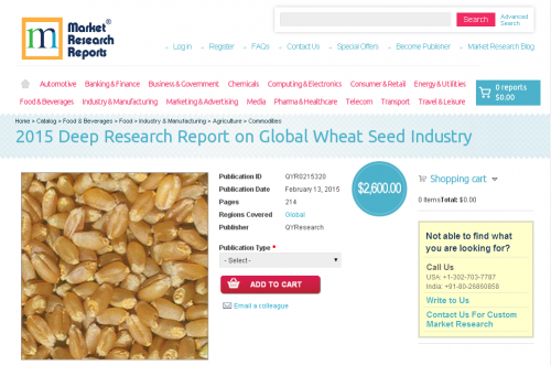 2015 Deep Research Report on Global Wheat Seed Industry'