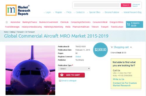 Global Commercial Aircraft MRO Market 2015-2019'