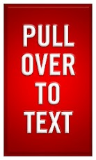 Pull Over to Text'
