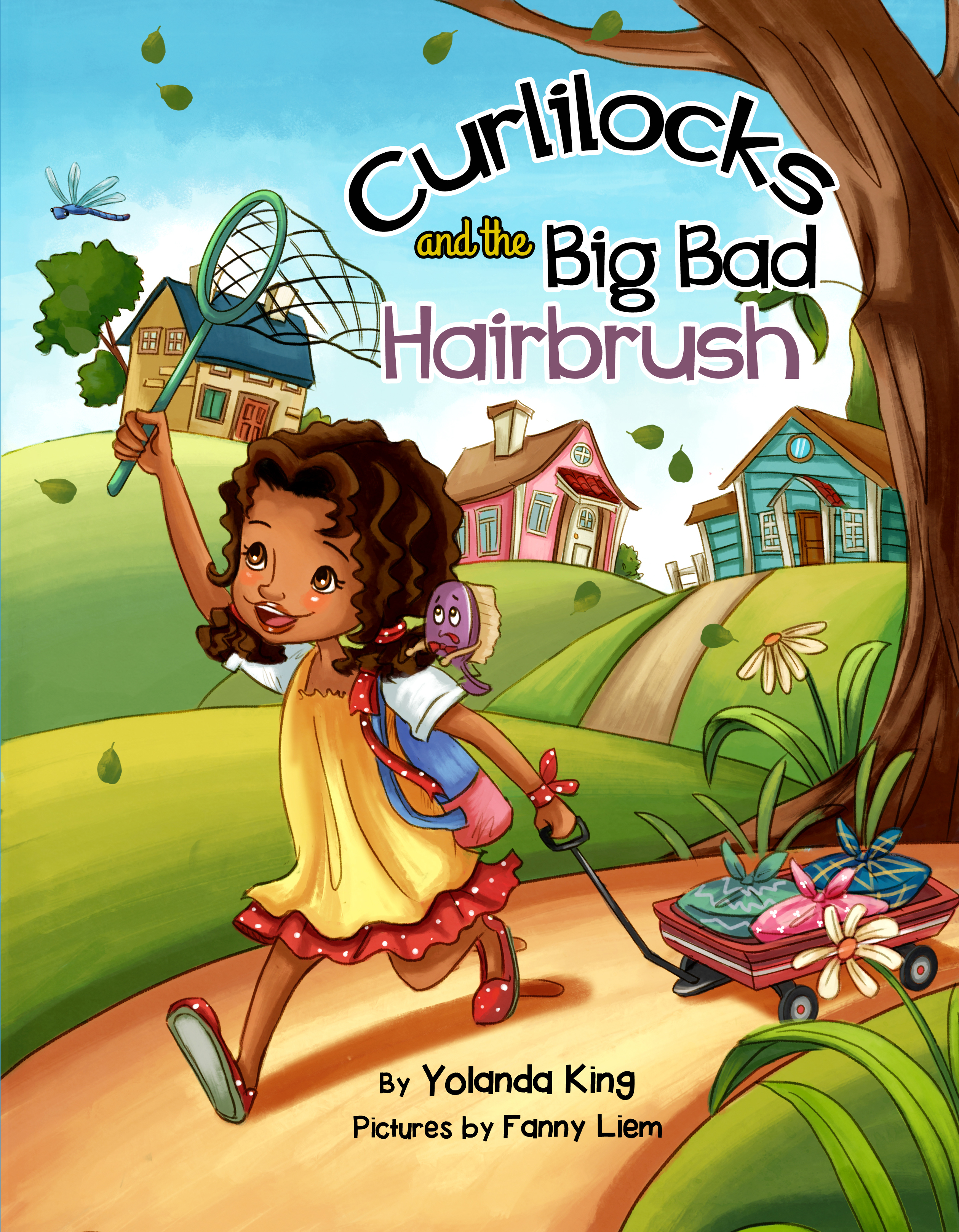 """Curlilocks and the Big Bad Hairbrush"" by"