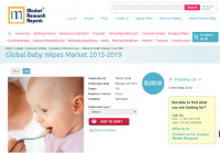 Global Baby Wipes Market 2015 - 2019