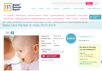 Baby Care Market in India 2015 - 2019