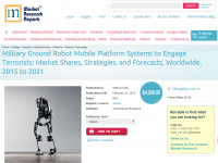 Military Ground Robot Mobile Platform Systems to Engage Terr