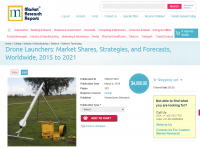 Drone Launchers: Market Shares, Strategies and Forecasts